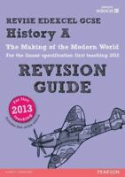 REVISE Edexcel GCSE History A The Making of the Modern World Revision Guide (wit