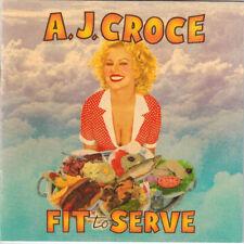 A.J. CROCE - Fit to Serve (CD 1998)