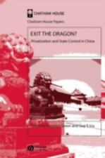 Exit the Dragon?: Privatization and State Control in China