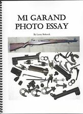 M1 Garand Photo Essay, Book By Larry Babcock