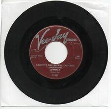 THE SPANIELS  Goodnite  Sweetheart Goodnite  Original  Vee Jay  Doo Wop 45