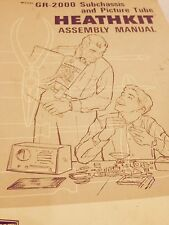 HEATHKIT ASSEMBLY MANUAL 1973 - GR 2000 SUBCHASSIS AND PICTURE TUBE
