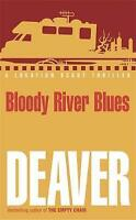 Bloody River Blues by Jeffery Deaver (Paperback) New Book
