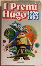 I PREMI HUGO 1976 1983 - EUROCLUB (NORD)  1985 - Poul Anderson e altri - Raro