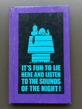 IT'S FUN TO LIE HERE AND LISTEN TO THE SOUNDS OF THE NIGHT BOOK -Charles Schulz