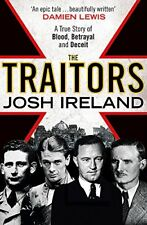 The Traitors: A True Story of Blood, Betrayal and Deceit By Jos .9781473620353
