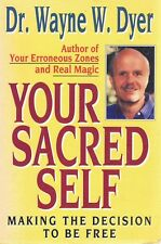 Your Sacred Self by Dyer Wayne W - Book - Soft Cover - Self Help / Relationships