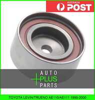 Fits TOYOTA LEVIN/TRUENO AE110/AE111 - Tensioner Timing Belt Pulley Bearing