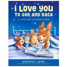 I Love You To God And Back - Good - Lamb, Amanda - Hardcover