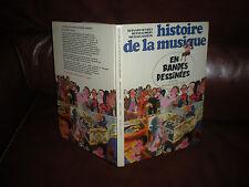 HISTOIRE DE LA MUSIQUE EN BD - ALBUM INTEGRALE DES 3 TOMES - EO 1984