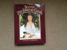 BEYOND THE LOOKING GLASS  Colin Gordon
