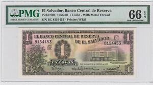 EL SALVADOR 1 COLON 1956-60 P 90b  PMG 66 EPQ . GEM UNC.