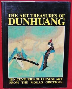 The Art Treasures Of Dunhuang, Ten Centuries of Chinese Art From-Mogao Grottoes