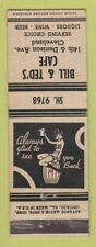 Matchbook Cover - Bill & Ted's Cafe Cleveland OH girlie ADVANCE WEAR
