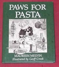 PAWS FOR PASTA ~ Maureen Melvin ~ Hardcover D/J