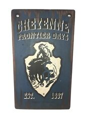 Cheyenne Frontier Days Western Roots rodeo Vintage Wood Sign Promo Painted