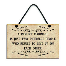A Perfect Marriage Anniversary Gift Handmade Home Sign Romantic Plaque  173