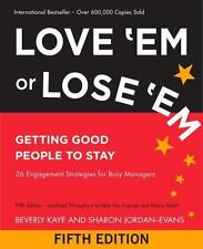 Love 'Em or Lose 'Em: Getting Good People to Stay (BK Business), Good Books