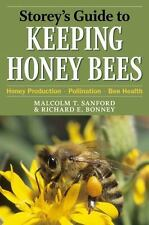 Storey's Guide to Keeping Honey Bees: Honey Production, Pollination, Bee Heal…