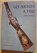 HAYWARD J.F. - LES ARMES A FEU ANCIENNES 1660-1830 - 1964