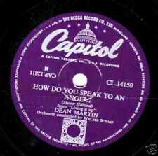 1954 UK#15  DEAN MARTIN 78   HOW DO YOU SPEAK TO AN ANGEL   CAPITOL CL 14150 E-