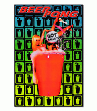 BEER PONG - GOT BALLS - BLACKLIGHT POSTER - 23x35 FLOCKED FUNNY COLLEGE 6504