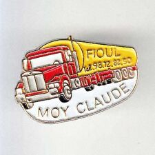RARE PINS PIN'S .. CAMION TRUCK  OIL PETROLE MOY CLAUDE 29 ~B1