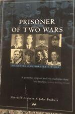 PRISONER OF TWO WARS Jack Probert