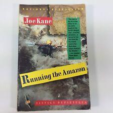 Running the Amazon Joe Kane Vintage Departures High Adventure River Rafting