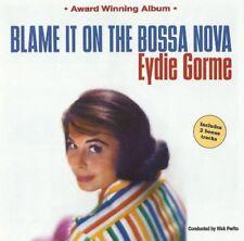 EYDIE GORME - BLAME IT ON THE BOSSA NOVA - LUIS BONFA -  CD NEUF
