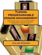 Tuning Programmable Engine Management : How to Select, Install and Tune...