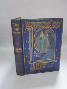 THE MAGIC MIRROR by William Gilbert - Maclaren & Co 1907 illus John Menzies