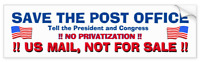 Save The Post Office - Good Ole Protest Bumpersticker -