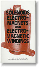 Solenoids, Electro-Magnets and Electro-Magnetic Windings (Lindsay how to book)