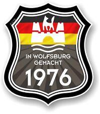 In Wolfsburg Gemacht 1976 Made in Wolfsburg Shield for VW Camper Van Car sticker
