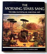 MORNING STARS SANG: THE BIBLE IN POPULAR & FOLK ART 1st Ed Illustrated