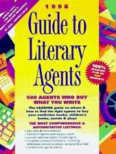 1998 Guide to Literary Agents: 500 Agents Who Sell What You Write