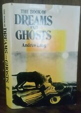 Andrew Lang - The Book of Dreams & Ghosts facsimile 1897 1st edition 1974