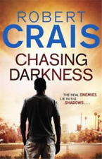 Chasing Darkness, Robert Crais, Used; Good Book
