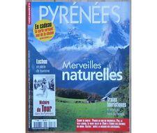 Collectif - Pyrénées Magazine - Merveilles naturelles - Juillet/Août 2001 - Hist