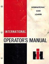 INTERNATIONAL ORIGINAL 2200 FARM LOADER OPERATOR'S  MANUAL 1980