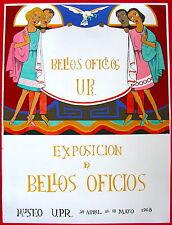 Bellos Oficios UPR 1968 Cartel Poster Serigraph Silkscreen Museo UPR Puerto Rico