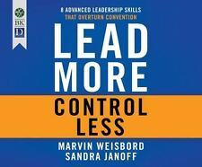 Lead More, Control Less by Sandra Janoff and Marvin Weisbord (2015, MP3 CD,...