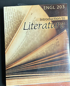 ENGL 203: Introduction to Literature 1st Edition Kendall Hunt Publishing