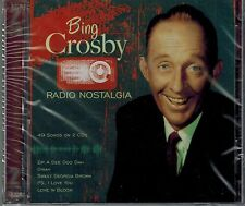 BING CROSBY - RADIO NOSTALGIA - 49 SONGS - PS I LOVE YOU/DINAH- NEW SEALED 2 CDS