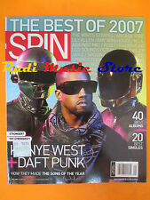 rivista SPIN Gennaio 2008 Kanye West Daft Punk John C.Reilly Leslie Feist  No cd