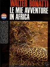 Walter Bonatti = LE MIE AVVENTURE IN AFRICA ED ALTRO