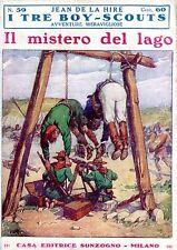 Jean De La Hire IL MISTERO DEL LAGO  N° 59 =  I TRE BOY SCOUTS AVVENTURA
