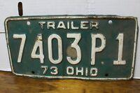 Vintage 1973 Ohio Trailer License Plate 7403P1 Man Cave Decoration (2D)