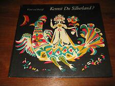E724)ALTES KINDERBUCH KENNST DU SILBERLAND? KLAUS WINTER/HELMUT BISCHOFF EA 1966
